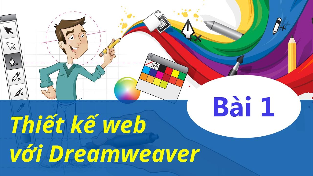Dreamweaver là gì? Tại sao nên thiết kế web với Dreamweaver?