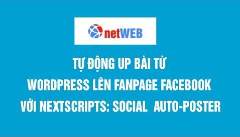 Tự động đăng bài lên mạng xã hội với NextScripts: Social Networks Auto Poster
