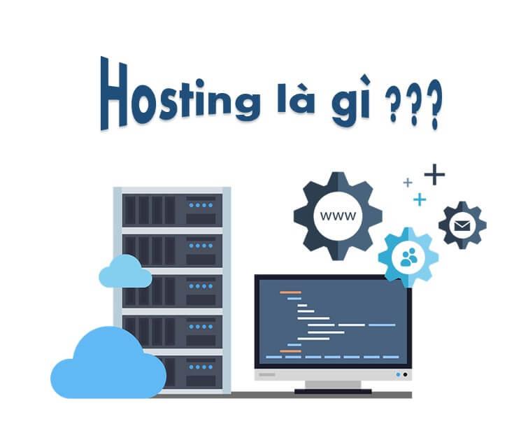 Hosting là gì? tìm hiểu chi tiết về hosting