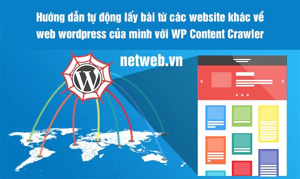 Hướng dẫn tự động lấy bài từ các website khác về web wordpress của mình với WP Content Crawler