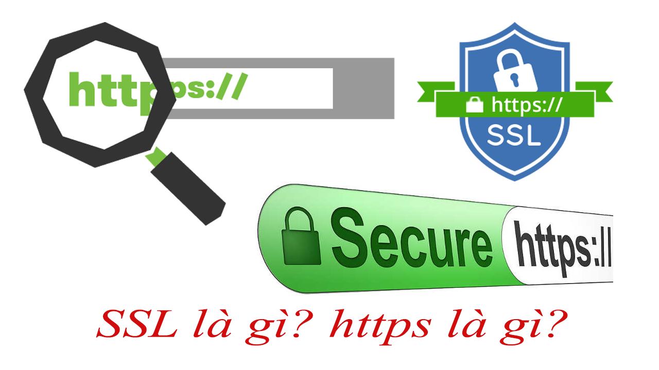 SSL là gì? Tìm hiểu về chứng chỉ ssl cho website