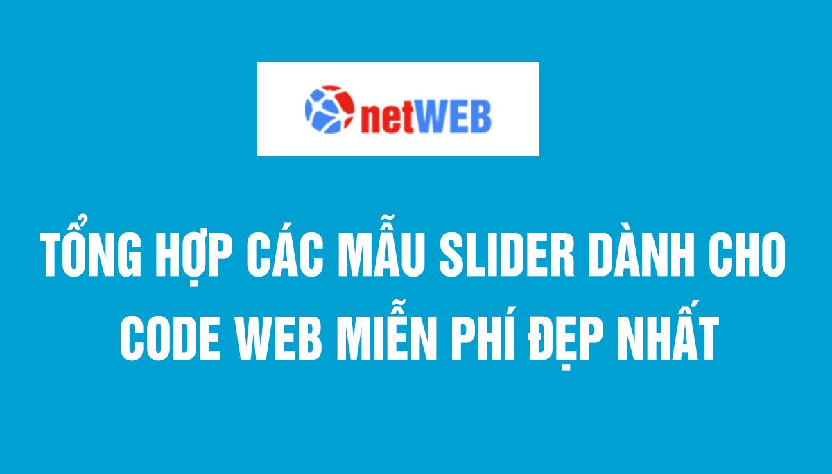 Tổng hợp các mẫu slider dành cho code web miễn phí đẹp nhất