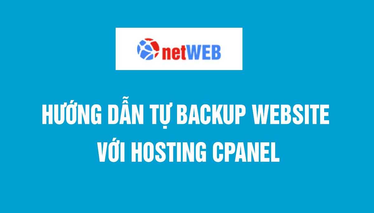 Hướng dẫn tự backup website với hosting cpanel
