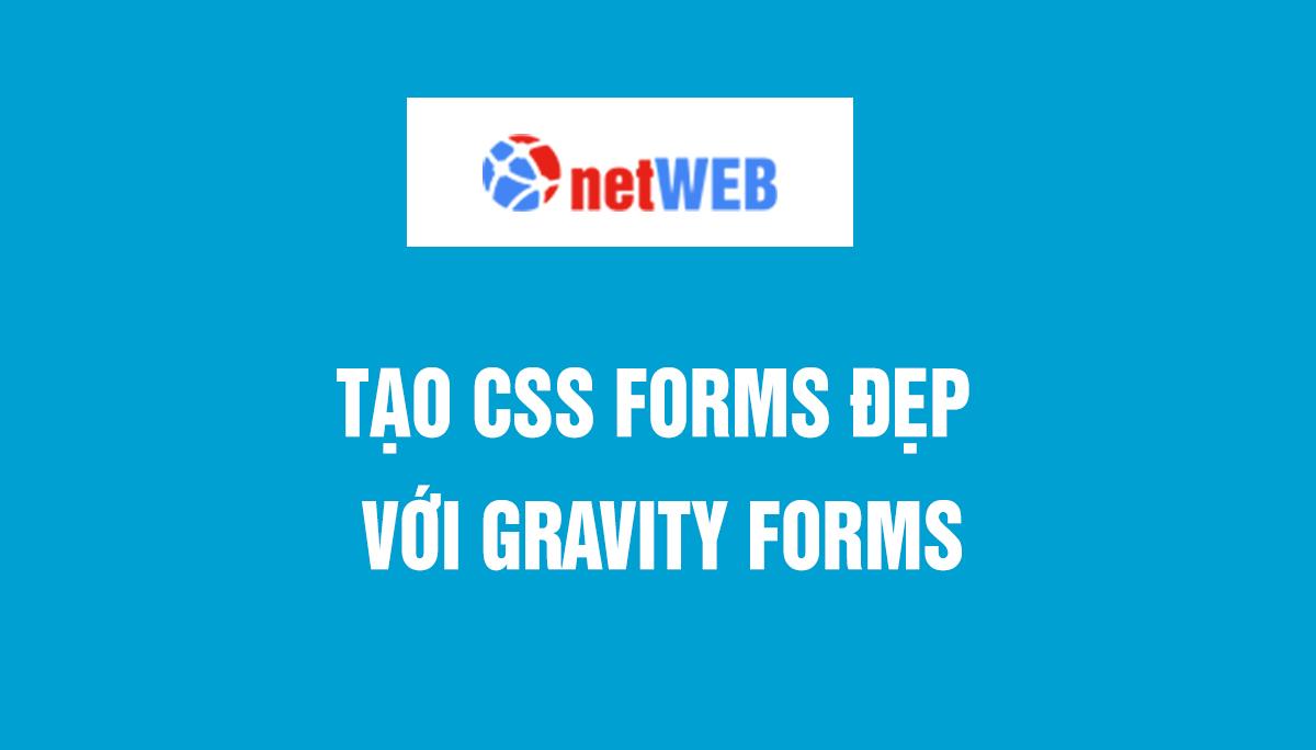 Tạo css Forms đẹp với Gravity Forms