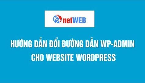 Đổi đường dẫn wp-admin bảo mật cho website wordpress