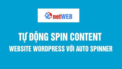 Tự động spin content website wordpress với Auto Spinner