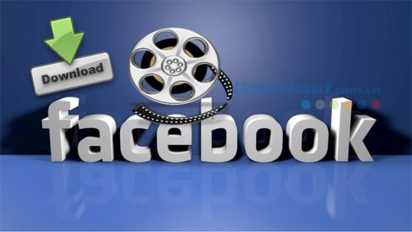 Cách tải video Facebook về máy tính thành công 100%