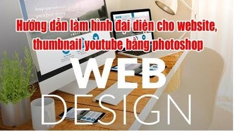 Hướng dẫn làm hình đại diện cho website, thumbnail youtube bằng photoshop