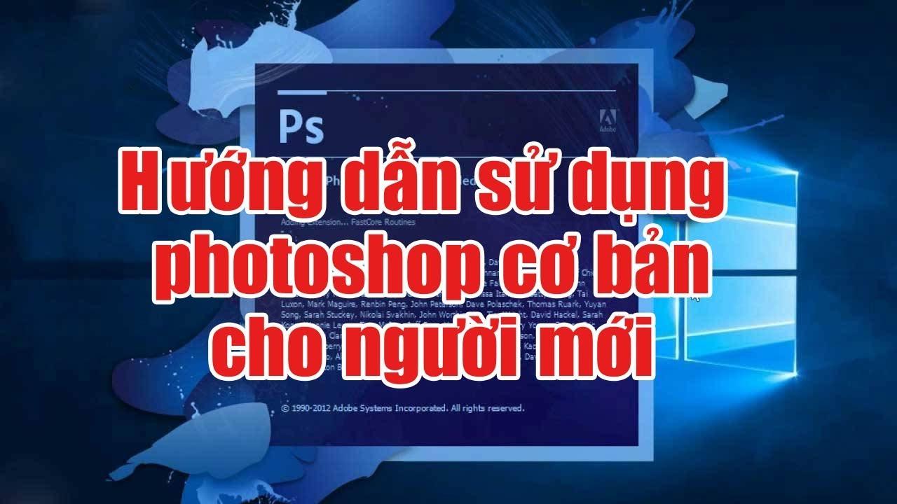 Hướng dẫn sử dụng photoshop cs6 cơ bản cho người mới