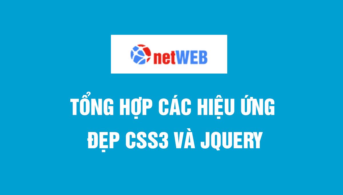 Tổng hợp các hiệu ứng đẹp CSS3 và jquery
