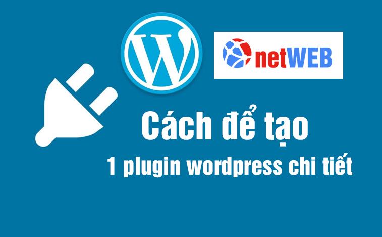 Cách để tạo 1 plugin wordpress chi tiết