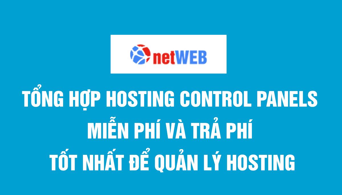 Tổng hợp Hosting Control Panels miễn phí và trả phí tốt nhất