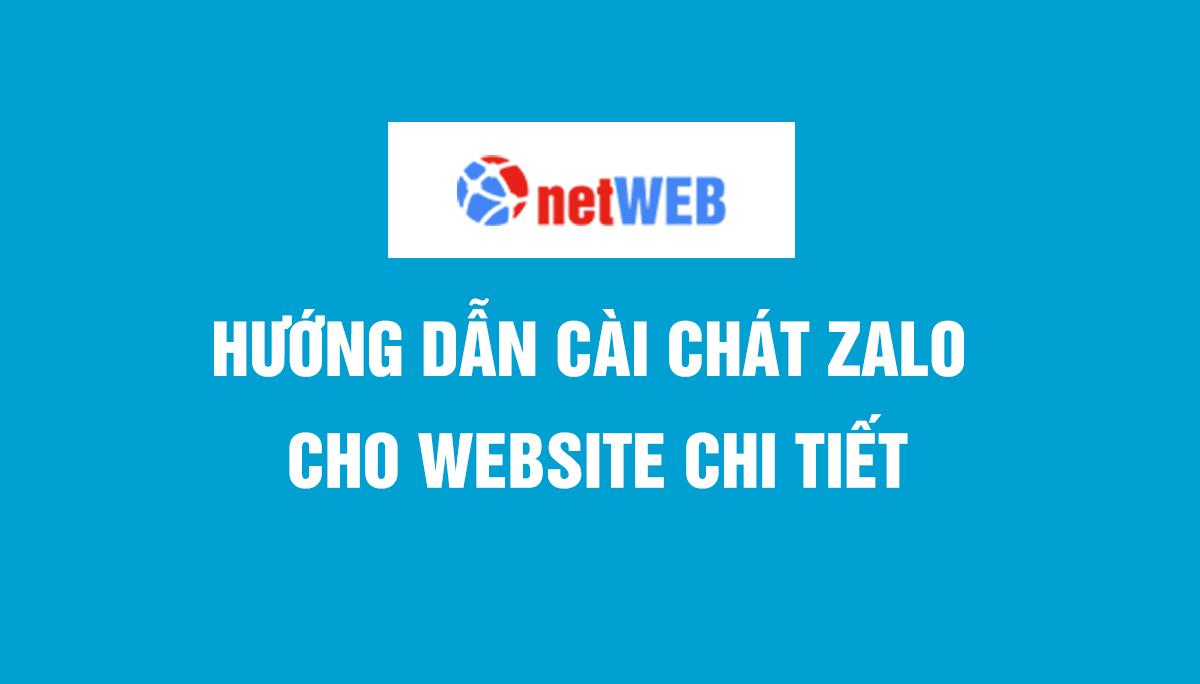 Hướng dẫn cài chát zalo cho website chi tiết