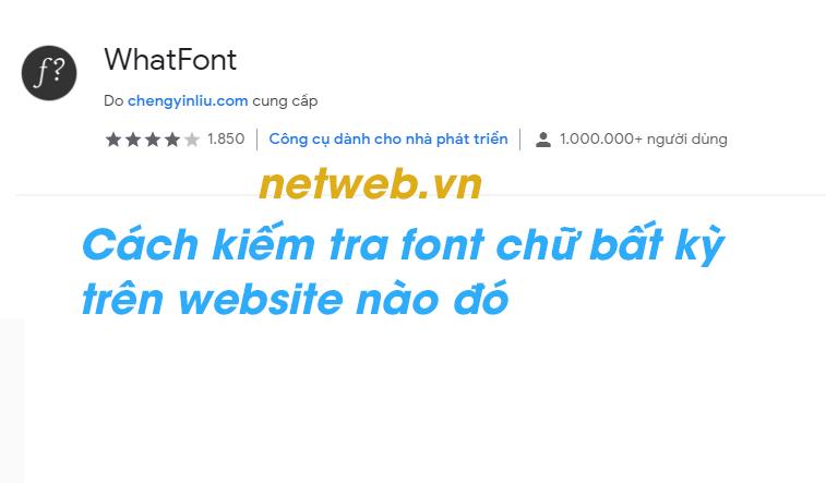 Cách kiểm tra một website nào đó đang sử dụng font chữ nào