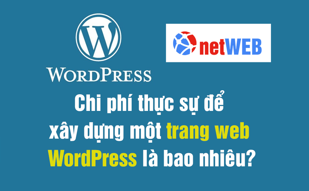 Chi phí thực sự để xây dựng một trang web WordPress là bao nhiêu?