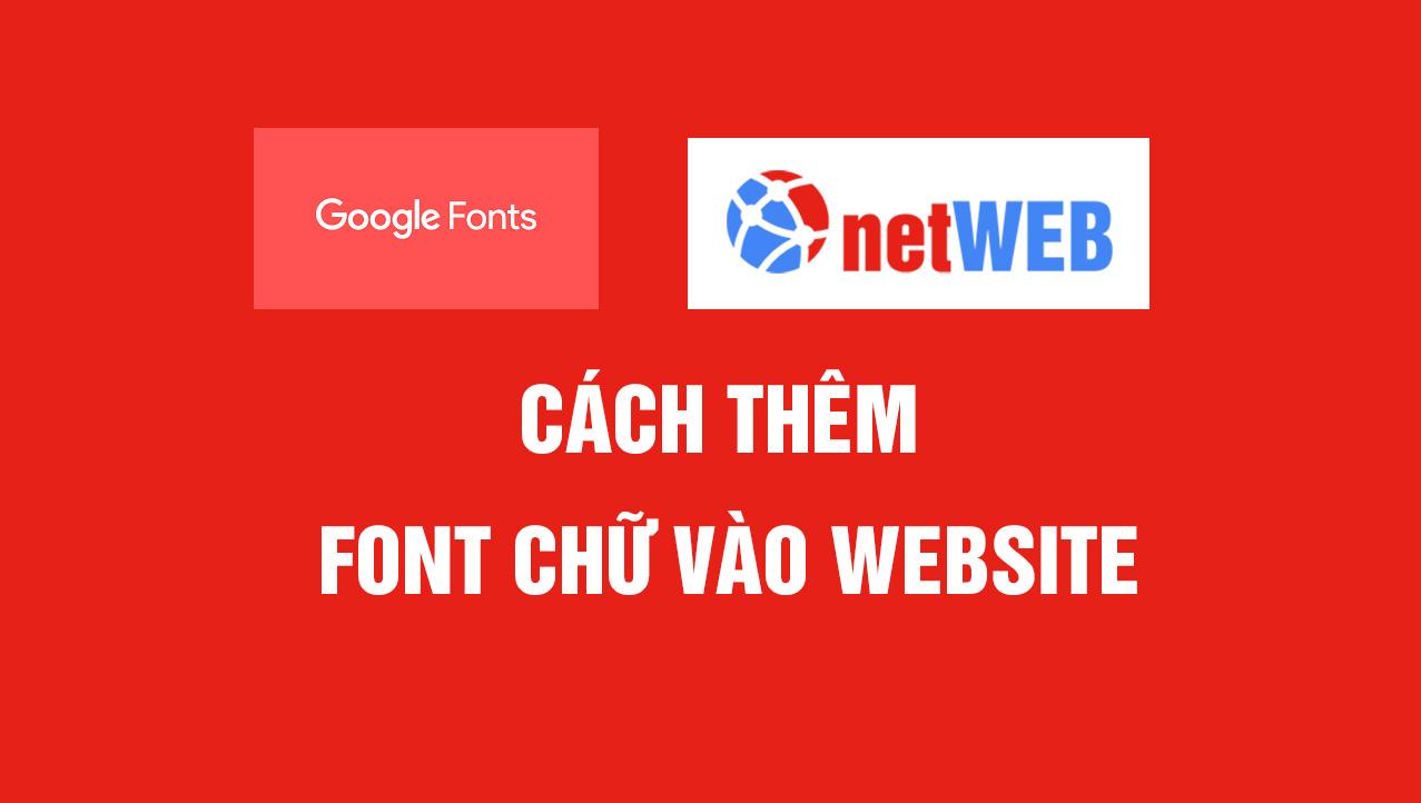 Cách thêm font chữ vào website