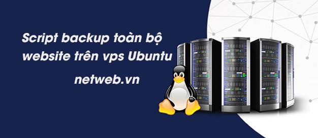 Script backup toàn bộ website trên vps Ubuntu