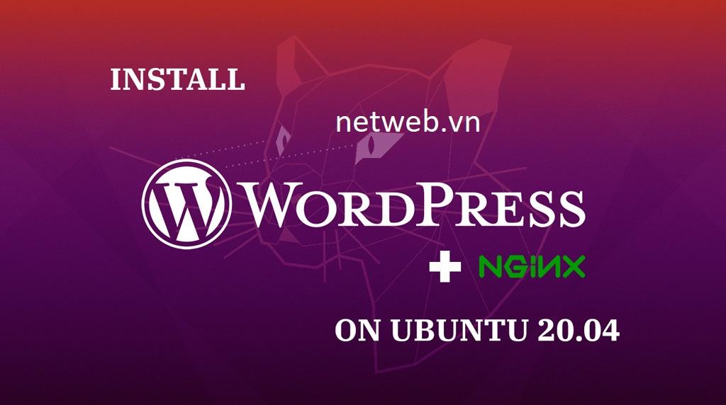 Cách cài đặt WordPress với LEMP trên Ubuntu 20.04