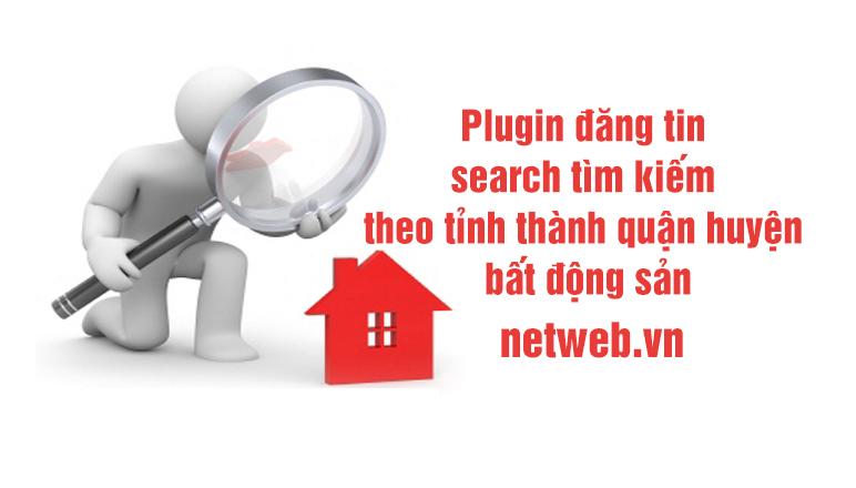Plugin đăng tin search tìm kiếm theo tỉnh thành quận huyện bất động sản