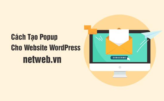 Cách Tạo Popup Cho Website WordPress