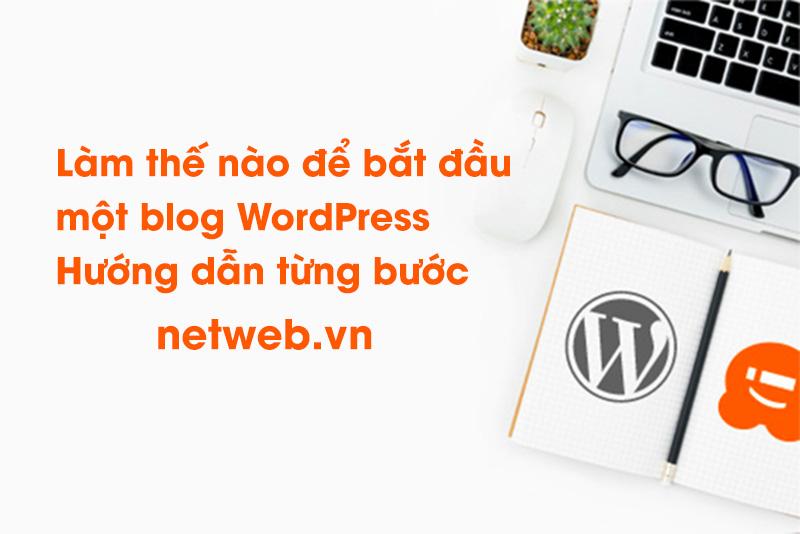 Làm thế nào để bắt đầu một blog WordPress – Hướng dẫn dễ dàng – Tạo một blog (2021)