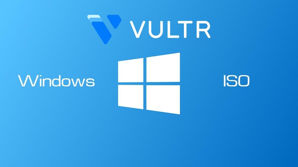 Chia sẻ Windows ISO cài trên Vps Vultr Link onedrive