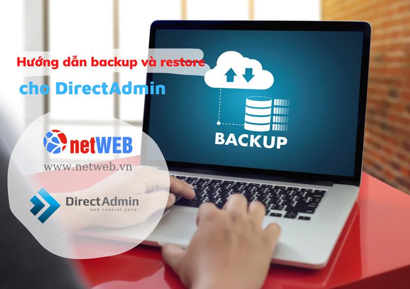 Hướng dẫn backup và restore trên DirectAdmin